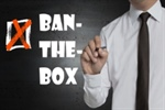 Ban-The-Box Guide. A Comprehensive Summary of Laws Across the United States