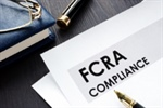 Reminder to Employers – Avoiding Accidental FCRA Liability When Screening Prospective Employees